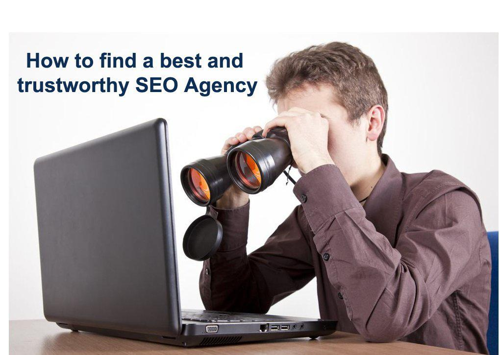 How to find a best and trustworthy SEO Agency