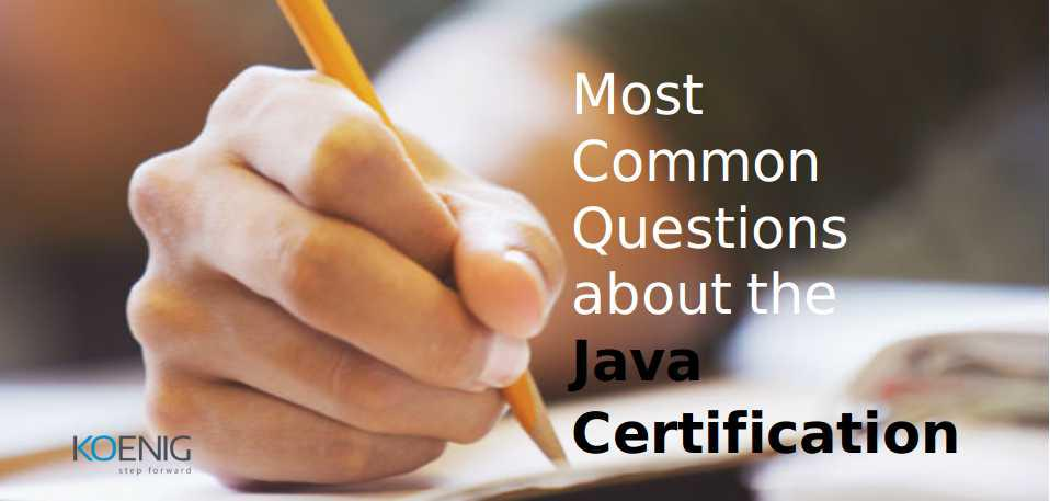 Most Common Questions about the OCP, OCA and Oracle Java Certification