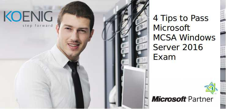 4 Tips to Pass Microsoft MCSA Windows Server 2016 Exam