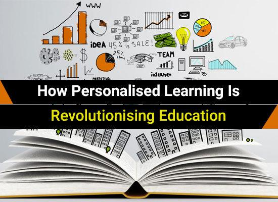 How Personalised Learning Is Revolutionising Education
