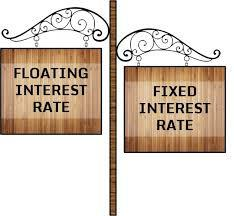 Floating or fixed rate of Interest