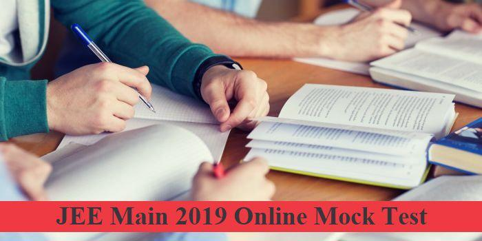 JEE Main 2019: Importance of Practicing Mock Test