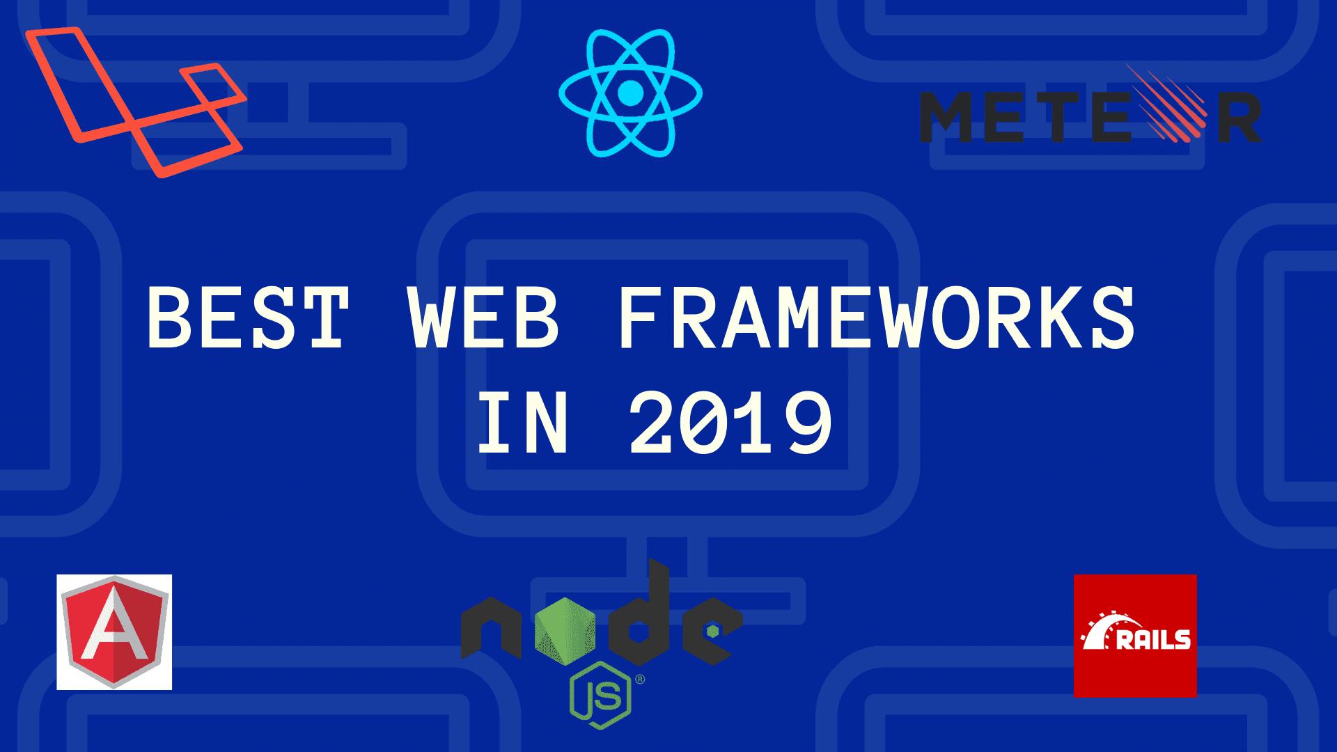 web frameworks 2019